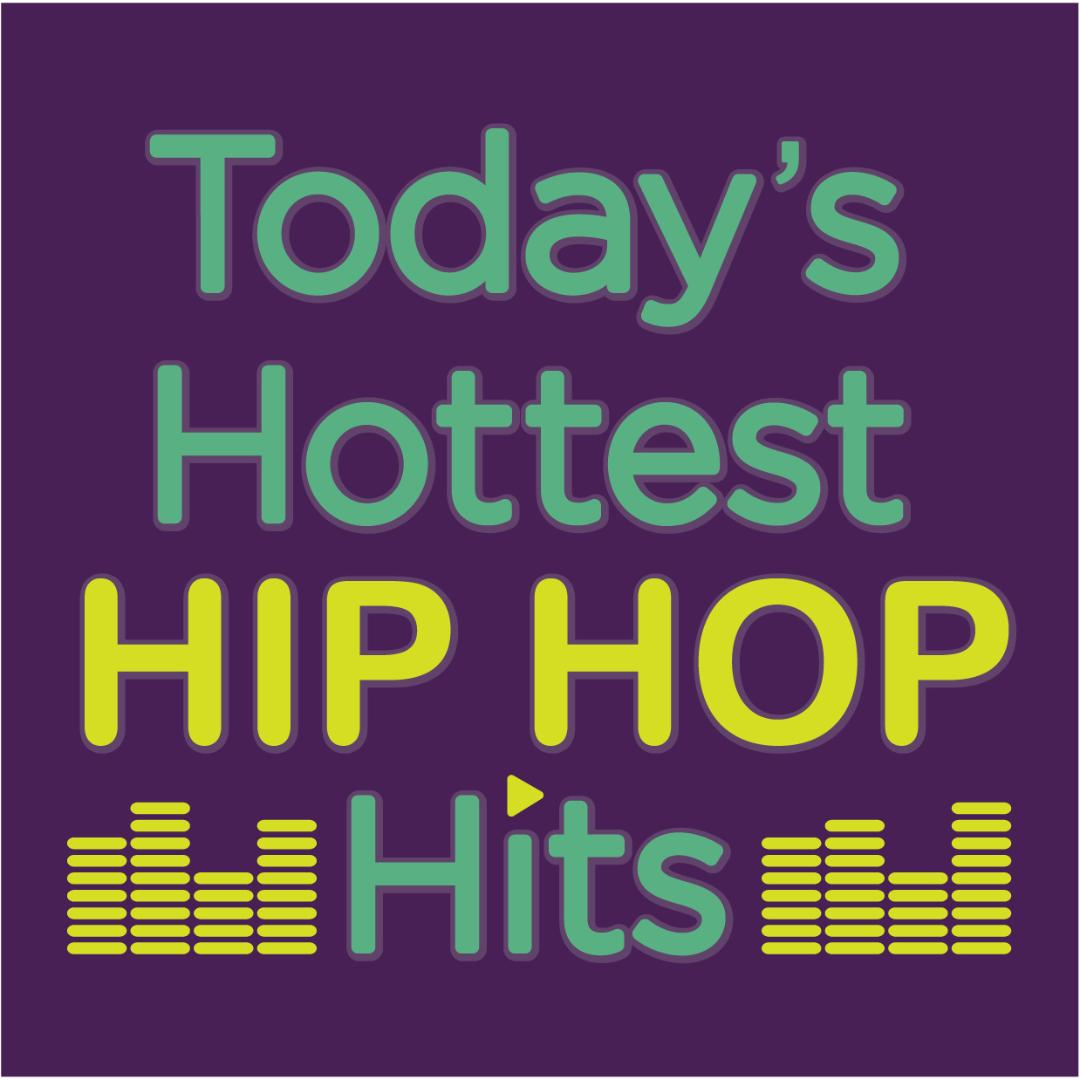 Today's Hottest Hip Hop Hits